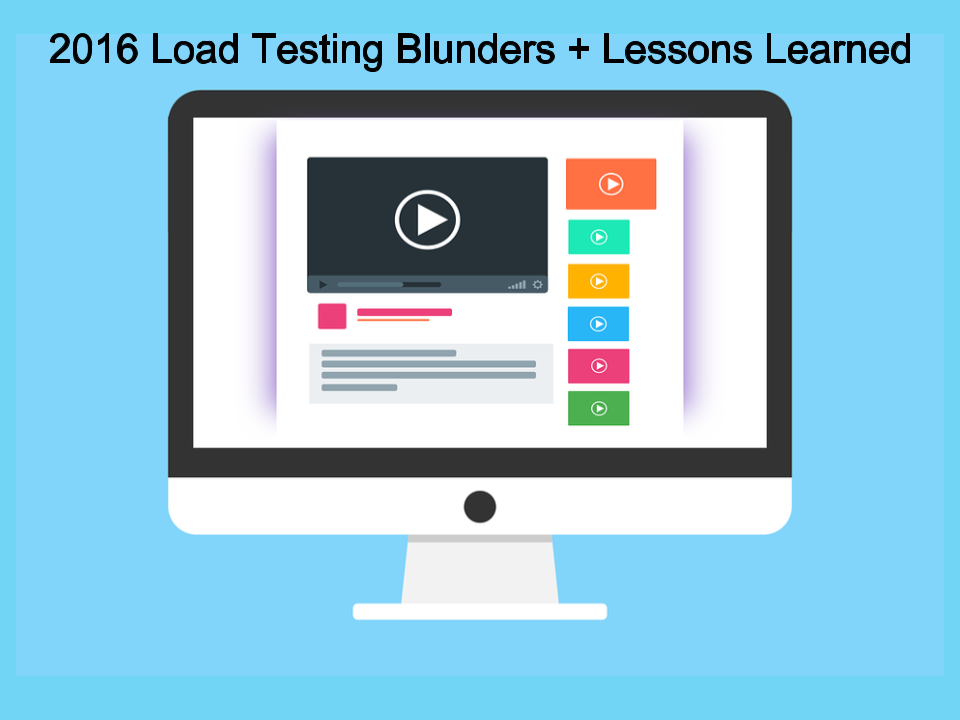 biggest-load-testing-fails-2016